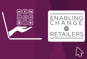 Enabling Change for Retailers