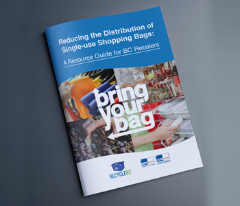 Reducing the Distribution of Single-use Shopping Bags: A Resource Guide for BC Retailers