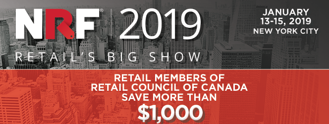 NRF 2019 Retail's Big Show. Retail Council of Canada members Save more than $1000.