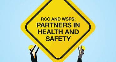 RCC and WSPS: partners in health and safety