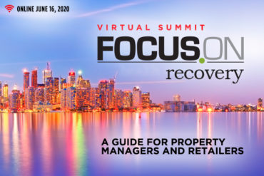 Focus On Recovery Virtual Event: A guide for property managers and retailers adopting COVID-19 recovery measures