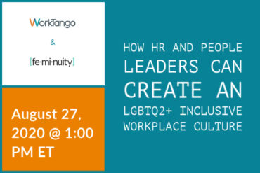 How HR and People Leaders Can Create an LGBTQ2+ Inclusive Workplace Culture