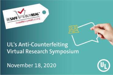 UL's Anti-Counterfeiting Virtual Symposium