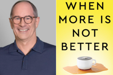 """Roger Martin, top global strategist and author of """"When More Is Not Better"""" plus Ted Starkman, Founder Stream Commerce"""