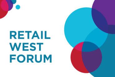 Retail West Forum